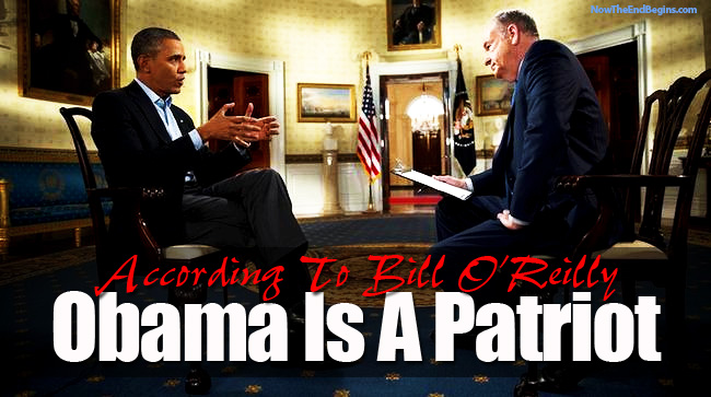 bill-oreilly-says-that-barack-obama-is-a-patriot-fox-news-socialism-marxism