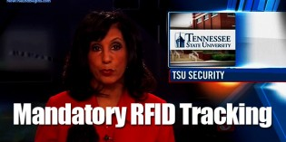 Tenn. State University Requires Students to Wear RFID Microchip Tracking IDs