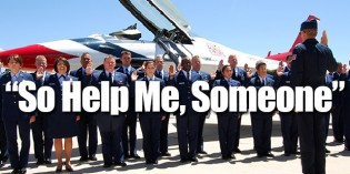 Obama's Air Force Flushes 'So Help Me God' From Enlistment Oath