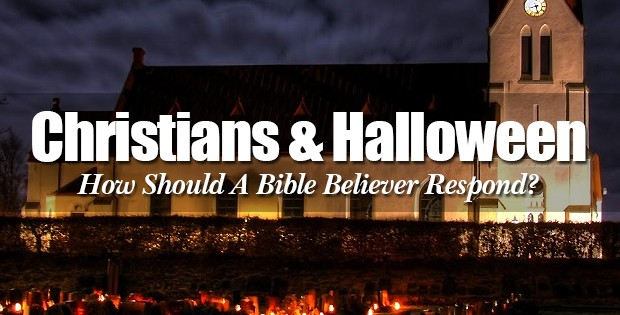 The Bible Believers Response To Halloween