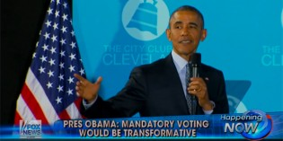 Now Obama Floats Idea Of Forced Mandatory Voting For All US Citizens (VIDEO)