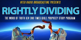NTEB Launching 'Rightly Dividing' End Times Bible Prophecy Radio Program