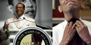 "Farrakhan To Obama – ""Who The Hell Do You Think You Are?"""