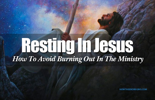 resting-in-jesus-come-ye-yourselves-apart-rest-awhile-ministry-burnout