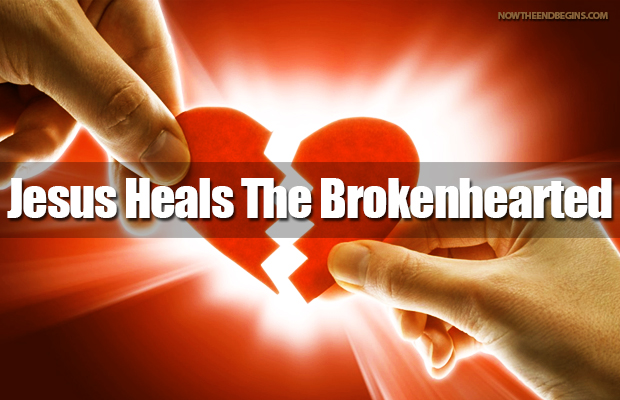 jesus-came-to-heal-the-broken-hearted-luke-4-18-king-james-bible-now-end-begins