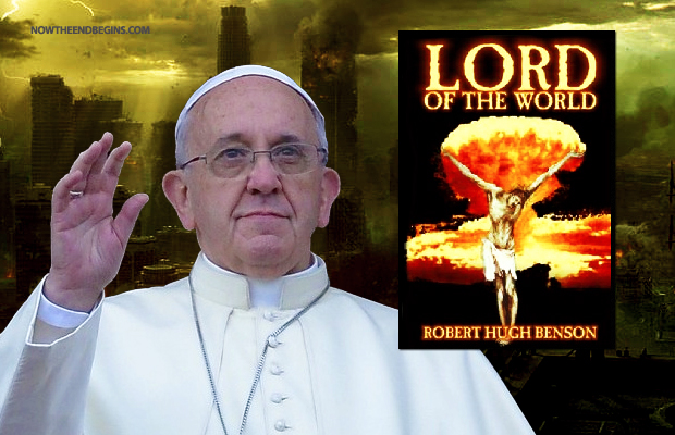 pope-francis-wants-you-to-read-lord-of-the-world-book-end-times-bible-prophecy