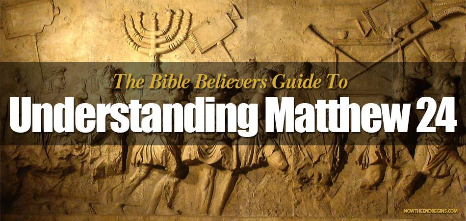 bible-believers-guide-to-understanding-matthew-24