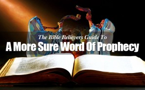 bible-believers-sure-word-of-prophecy-end-times-last-days-nteb-rightly-dividing