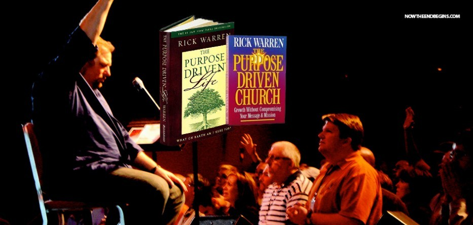 rick-warren-purpose-driven-church-life-program-heresy-end-times-last-days