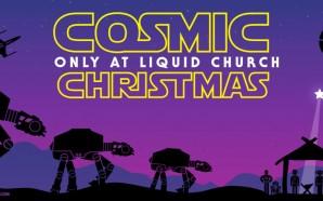star-wars-cosmic-christmas-liquid-church-laodicea-end-times-nteb