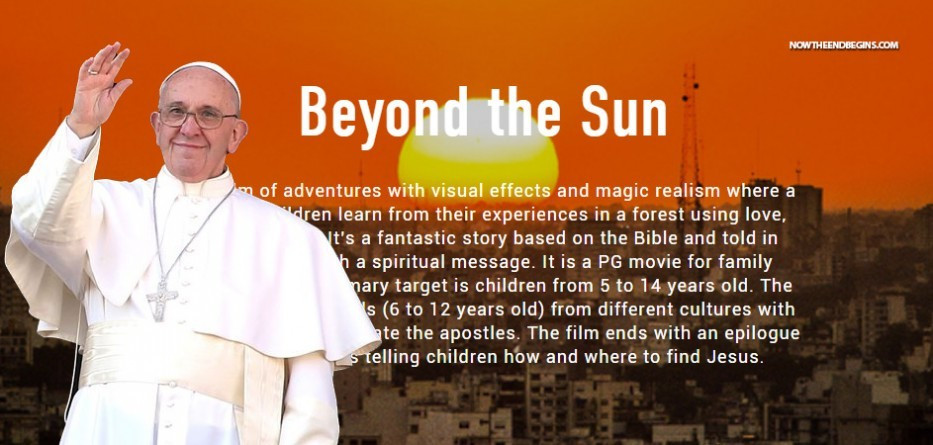 pope-francis-to-star-in-beyond-the-sun-feature-film-movie-vatican-catholic-false-prophet-antichrist-revelation-17-nteb
