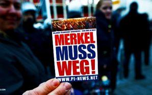 angela-merkel-muss-weg-germany-demands-ouster-muslim-migrants-islamic-terrorism