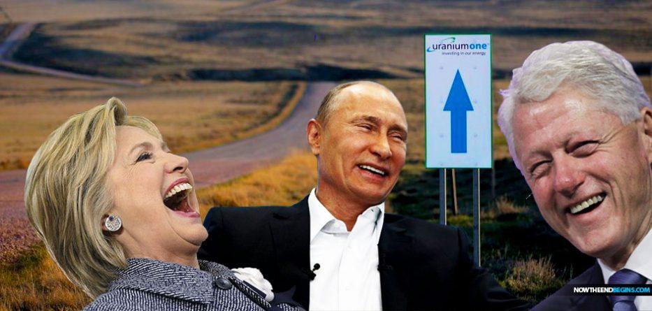 russian-scandal-uranium-one-bill-hillary-clinton-putin-conspiracy-nteb