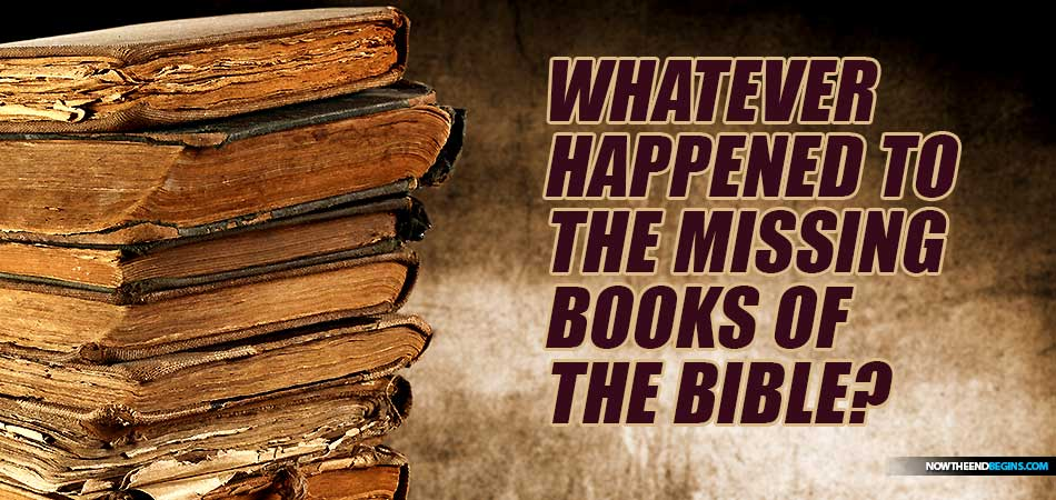 Whatever Happened To All Those Lost And Missing Books Of The Bible?
