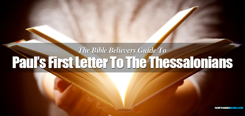 pauls-first-letter-to-the-thessalonians-bible-study-kjv-now-the-end-begins