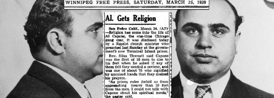 al-capone-gets-saved-terminal-island-prison-baptist-preacher-silas-thweatt-conversion-1939