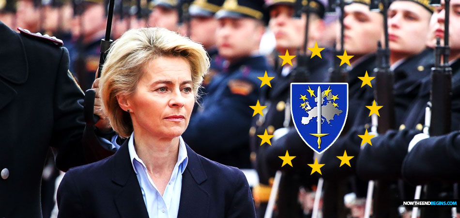 Germany Defense Minister Reveals That They Are Working With France To Create A United European Union Army • Now The End Begins