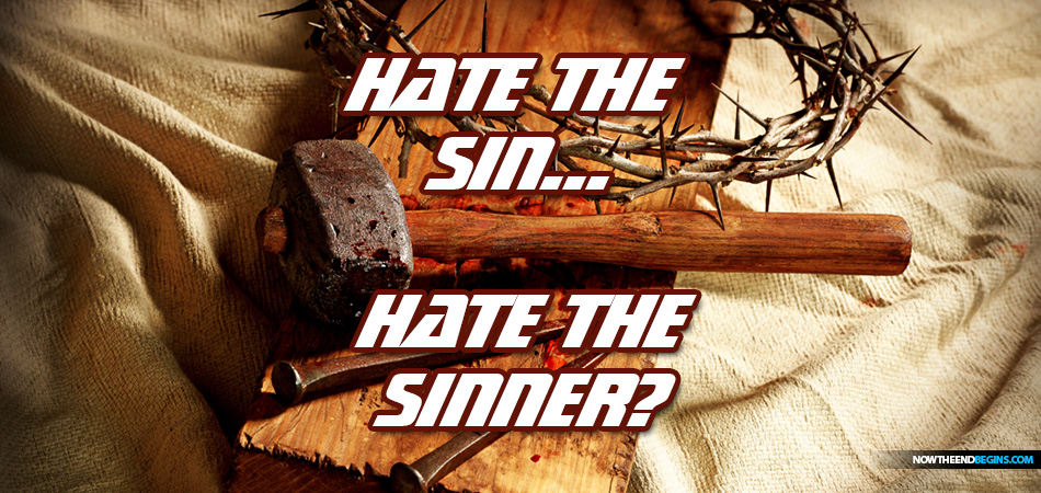 NTEB RADIO BIBLE STUDY: Does The Bible Teach That God Hates The Sin As Well As The Sinner?