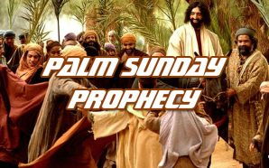 prophecy-of-first-second-advents-fulfilled-on-palm-sunday-easter-rightly-divided-bible-study