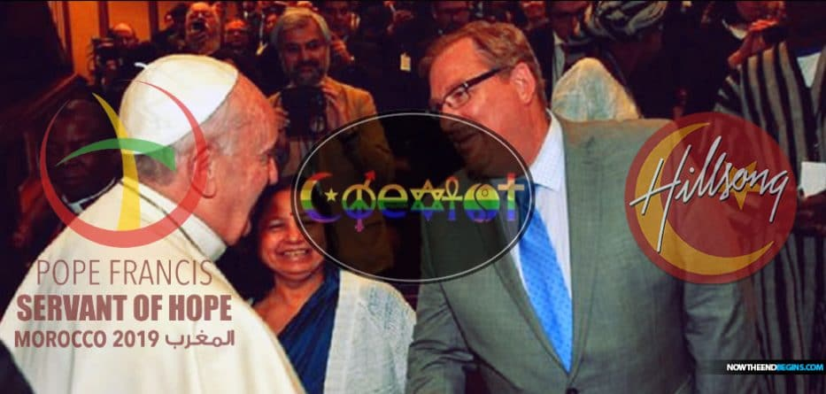 chrislam-rick-warren-pope-francis-muslims-christians-islam-christianity-hybrid-catholic-emergent-end-times-laodicean-church-hillsong-brian-houston