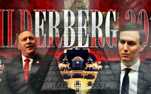 Mike Pompeo and Jared Kushner Attend Bilderberg 2019 Strategic World Order