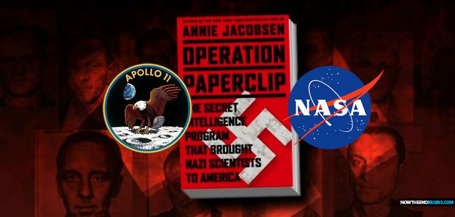 Operation Paperclip used Nazi war criminals to create the NASA space program and Apollo 11