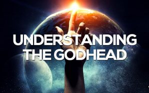 Understanding the Godhead Triune Nature of God