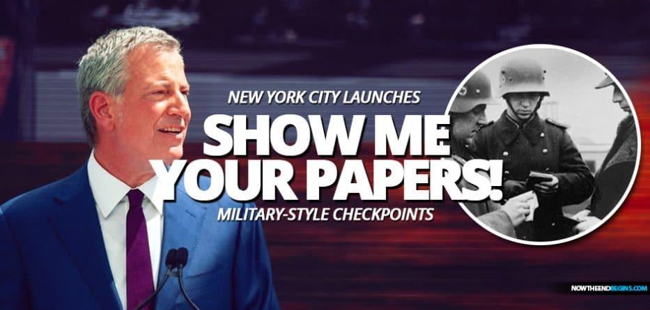 mayor-bill-de-blasio-launches-military-style-checkpoints-new-york-city-wwii-nazi-germany