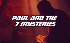 apostle-paul-7-mysteries-rightly-dividing-word-of-truth-dispensationalism-jesus-damascus-road-nteb-king-james-bible-study