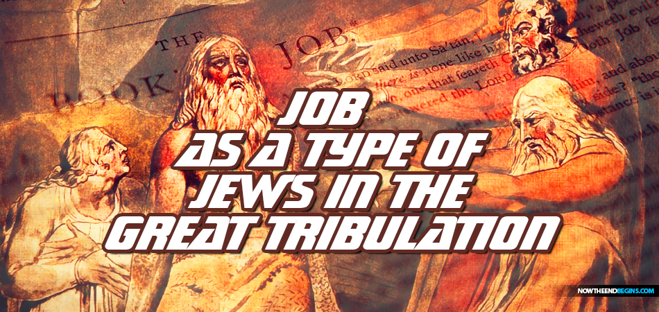 book-of-job-one-persecuted-type-jews-time-jacobs-trouble-great-tribulation-rightly-divided-nteb-king-james-bible-study-geoffrey-grider