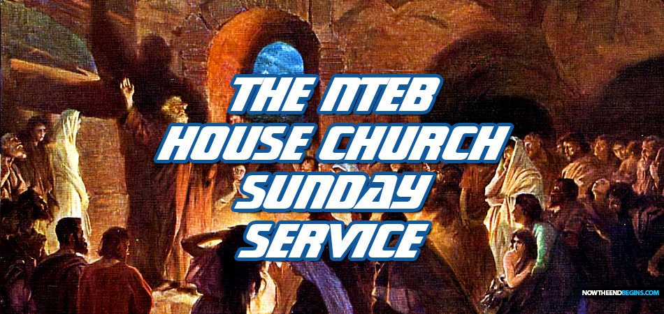 nteb-house-church-sunday-morning-service-pastor-geoffrey-grider-now-the-end-begins