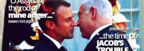 emmanuel-macron-france-forming-military-alliance-with-israel-middle-east-muslim-neighbors-isaiah-10-assyrian-jacobs-trouble-jeremiah-30-king-james-bible-prophecy-666