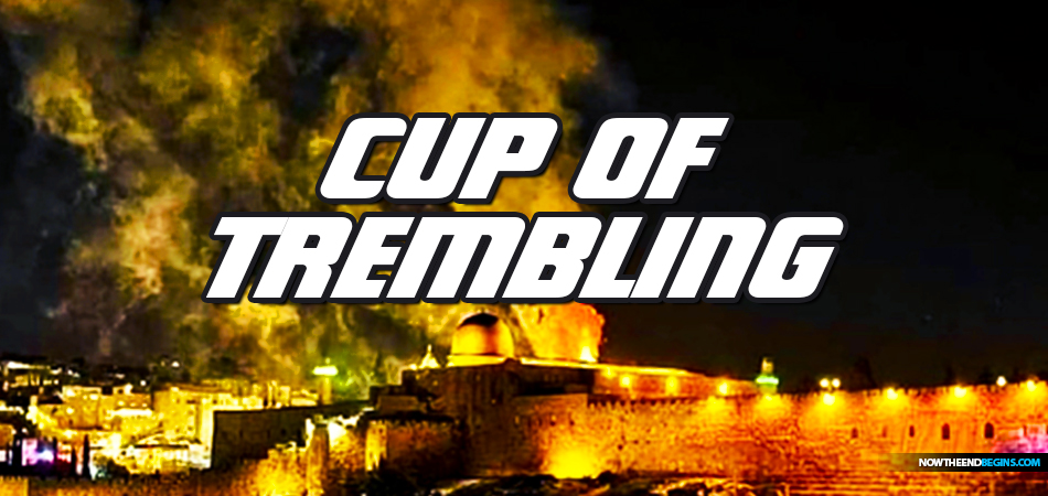 NTEB RADIO BIBLE STUDY: As Rockets Explode All Over Israel, Jerusalem Becomes A Stunning Picture Of The 'Cup Of Trembling' It Soon Will Be