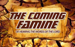 coming-famine-word-of-god-king-james-bible-amos-8-nteb-laodicean-church
