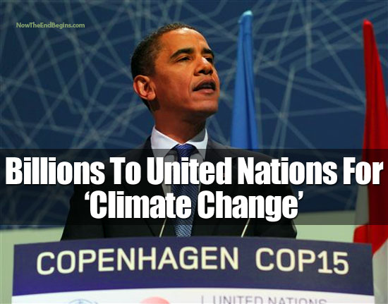 Obama Gives Billions To UN For Global Warming Climate Change