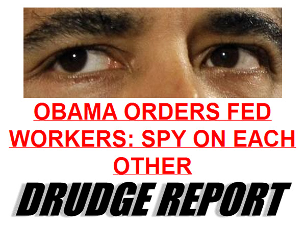 obama-orders-federal-workers-to-spy-on-each-other-big-brother-new-world-order
